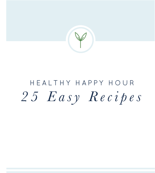 Healthy Happy Hour #healthyhappyhour
