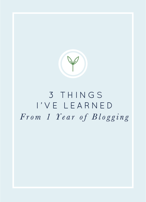 3 Things I've Learned from 1 Year of Blogging #blogging realfoodwholelife.com