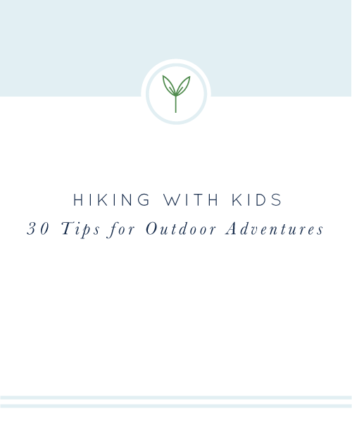 30 Tips for Hiking with Kids