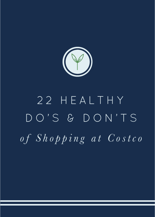 Healthy Do's and Dont's for Shopping at Costco