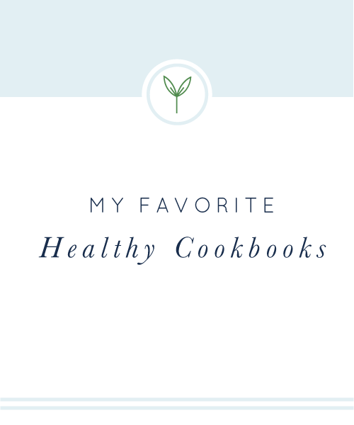 20 of my favorite healthy cookbooks!