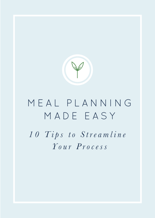 Meal Planning Made Easy: 10 Tips to Streamline Your Process