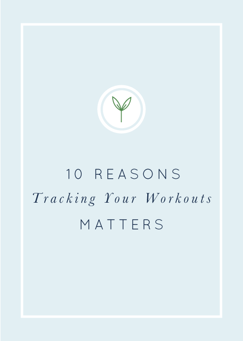 10 Reason Tracking Your Workouts Matters