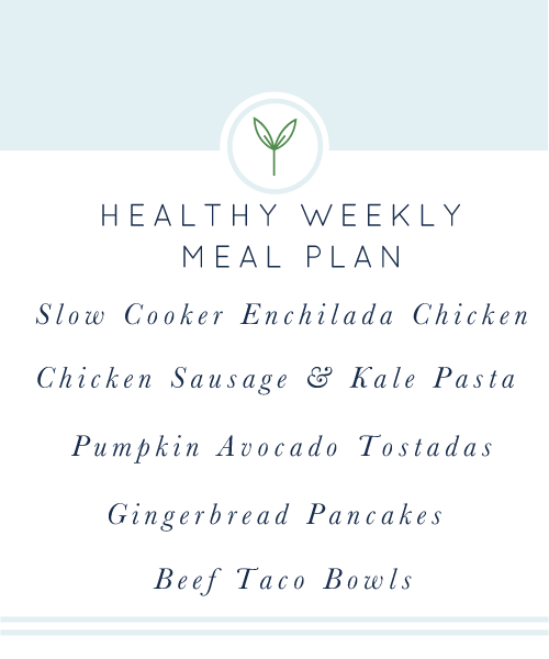Your Healthy Weekly Meal Plan is here for you! A week's worth of real-food, clean-eating,  weeknight meals.