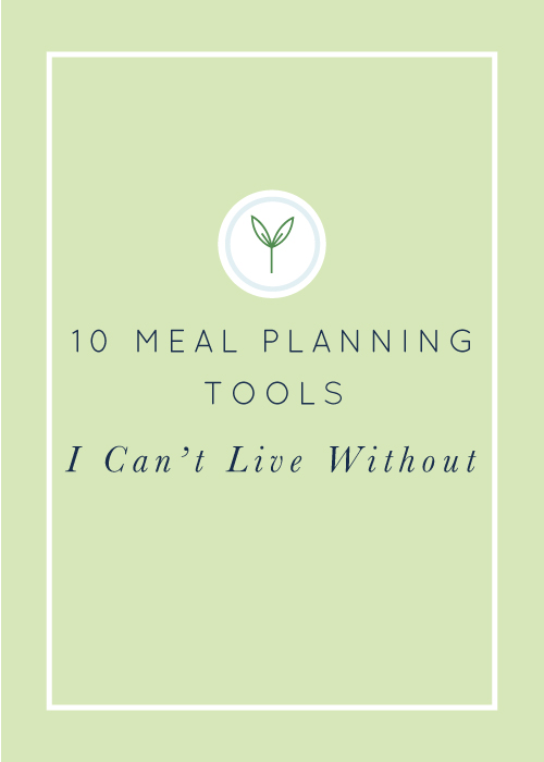 10 Meal Planning Tools I Can't Live Without realfoodwholelife.com