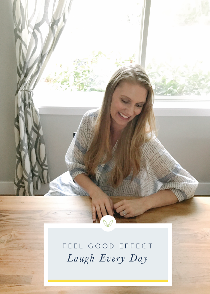 Feel Good Effect: Laugh Every Day