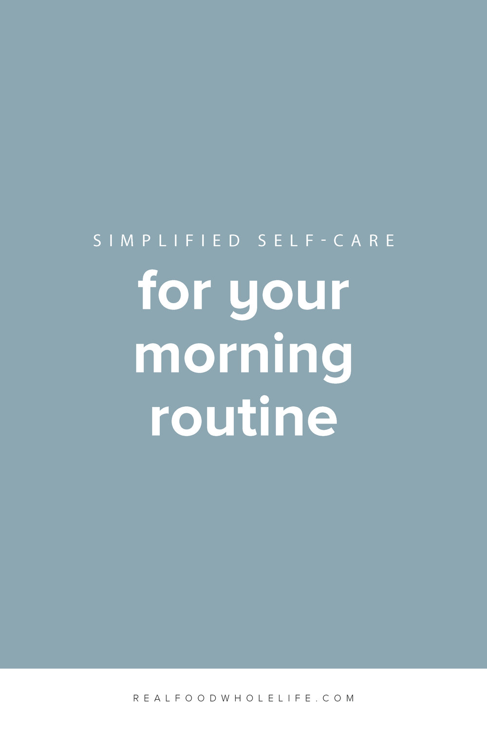Tips for creating a simplified self-care morning routine.