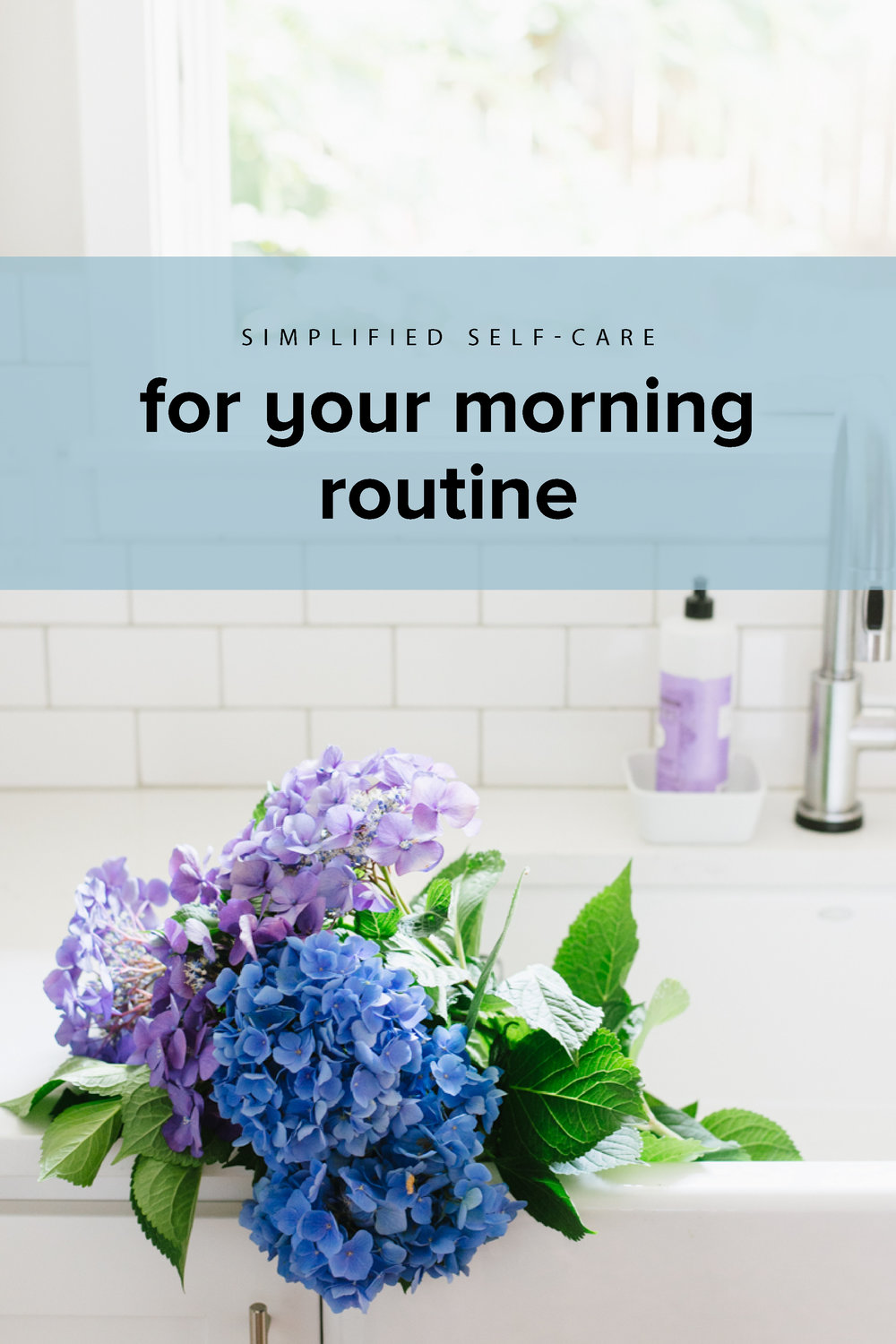 simplified self-care for your morning routine