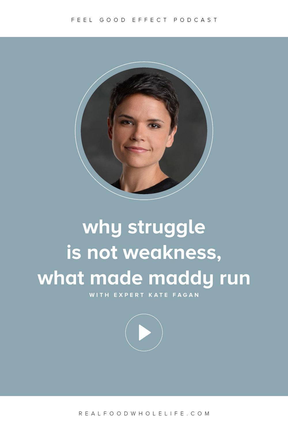 Why Struggle is Not Weakness with Kate Fagan, What Made Maddy Run, Feel Good Effect Podcast