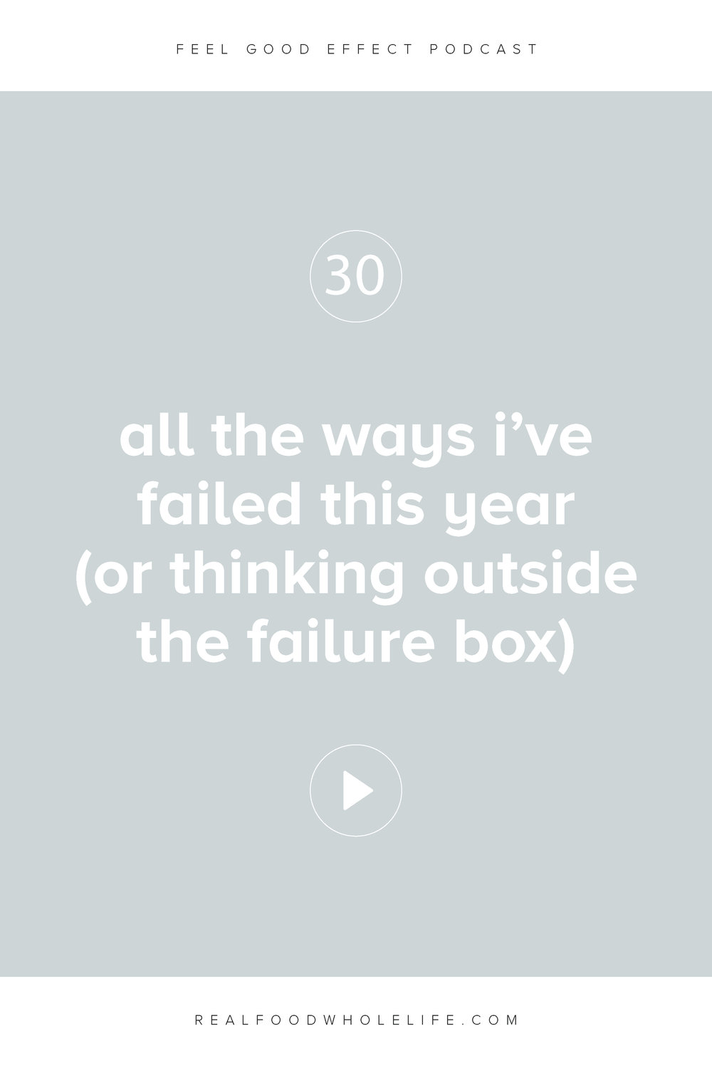 All the Ways I've Failed This Year (Or Thinking Outside The Failure Box)