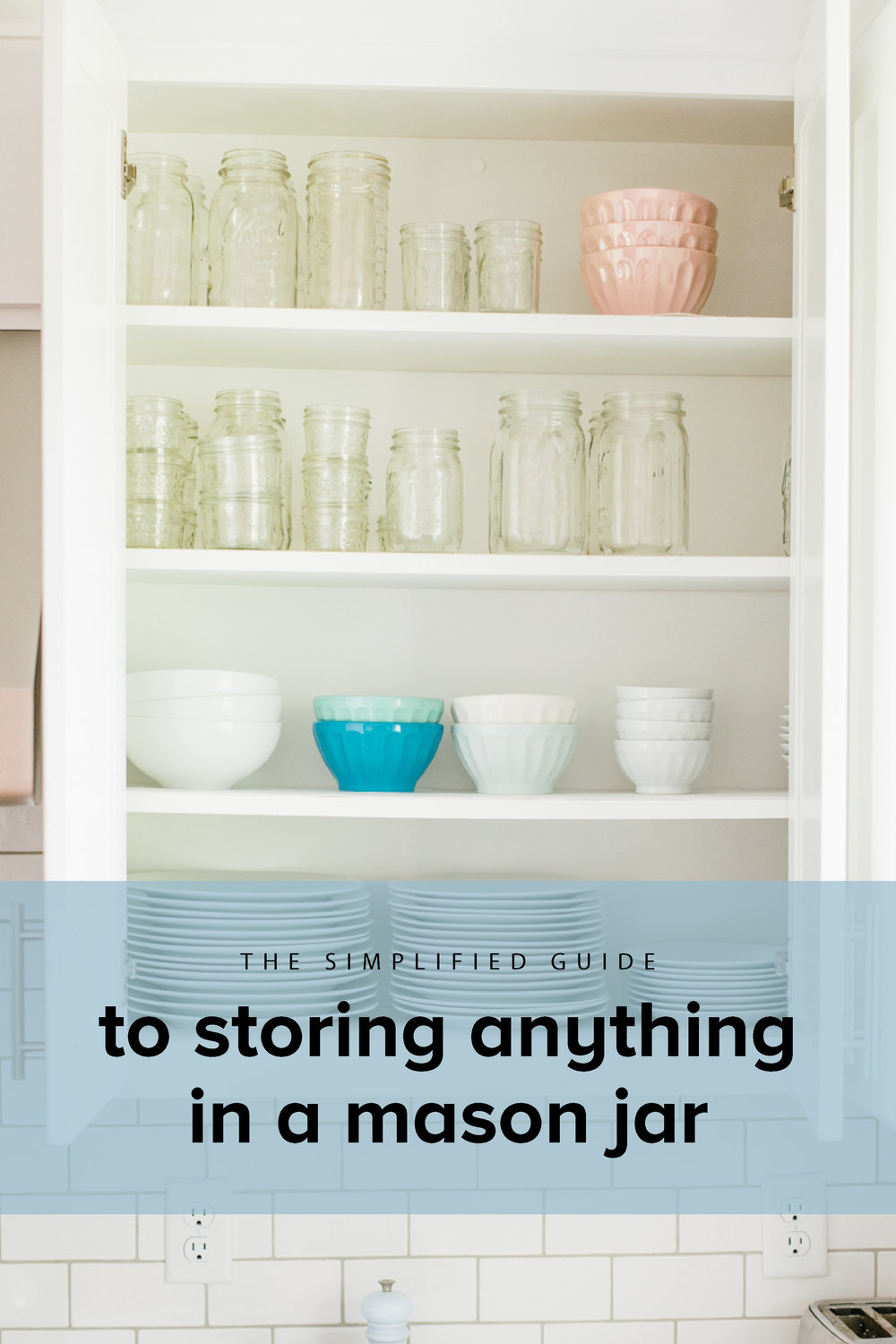 Simple step-by-step instructions for how to use mason jars to store anything, from freezing soup in mason jars, to taking leftovers to work, to using mason jars to organize your pantry. #realfoodwholelife #realfoodwholelifesimplify #masonjars #freezingmasonjars #organizing #organizationtips #organizedkitchen #organizedhome #pantryorganization #minimialism #minimalistkitchen