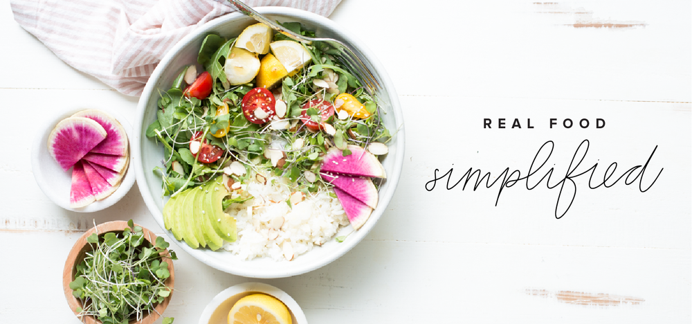 Real Food Simplified. Beautiful, healthy, real food. Less time. More ease. Your streamlined system to meal prep + plan & cook real food effortlessly.