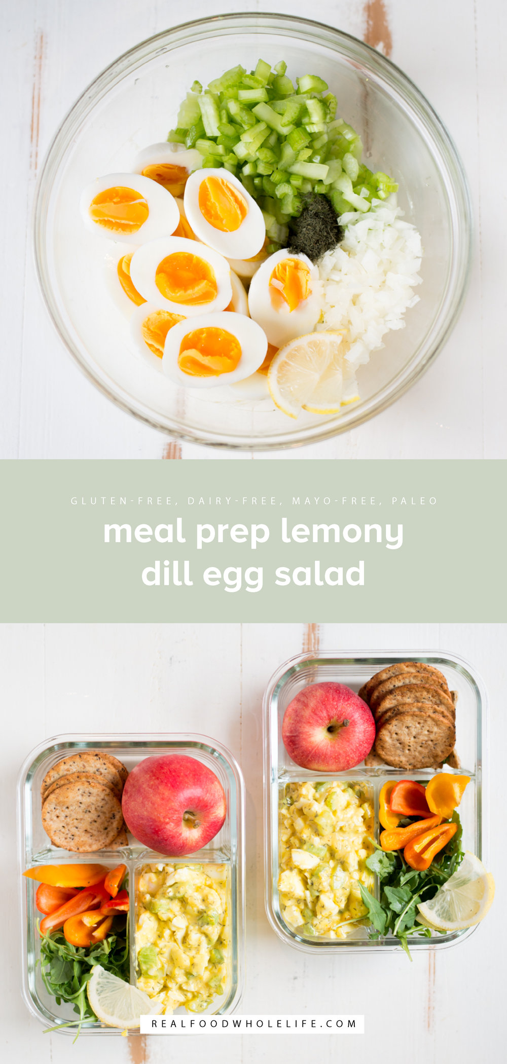 Meal Prep Lemony Dill Egg Salad is fresh, bright and super simple to make ahead. A gluten-free, dairy-free, mayo-free recipe. #realfoodwholelife #realfoodwholeliferecipe #glutenfree #glutenfreerecipe #dairyfree #dairyfreerecipe #healthy #healthyrecipe #easyrecipe #quickrecipe #cleaneating #whole30 #whole30recipe #eggsalad #mealprep