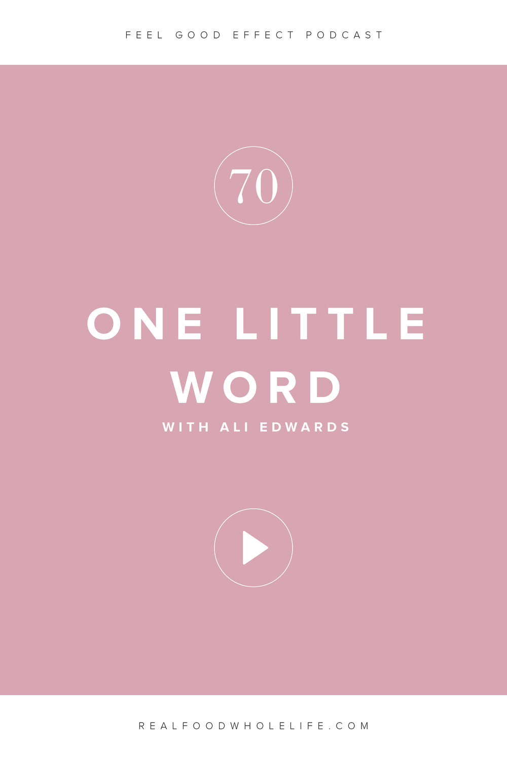 One Little Word with Ali Edwards, an episode of the Feel Good Effect podcast. Ali Edwards is an expert in that very special place where stories, images, and words about life intersect. In this episode, Ali talks about how to tell stories in a way that promotes growth, by challenging the ways we tell ourselves stories. #realfoodwholelife #feelgoodeffectpodcast #personaldevelopment #selfcare #selfimprovement #podcast #wellnesspodcast #healthpodcast  #wellness #wellnesspodcast  #healthandwellness #healthandwellnesspodcast #onelittleword #resolution #newyearsresolution