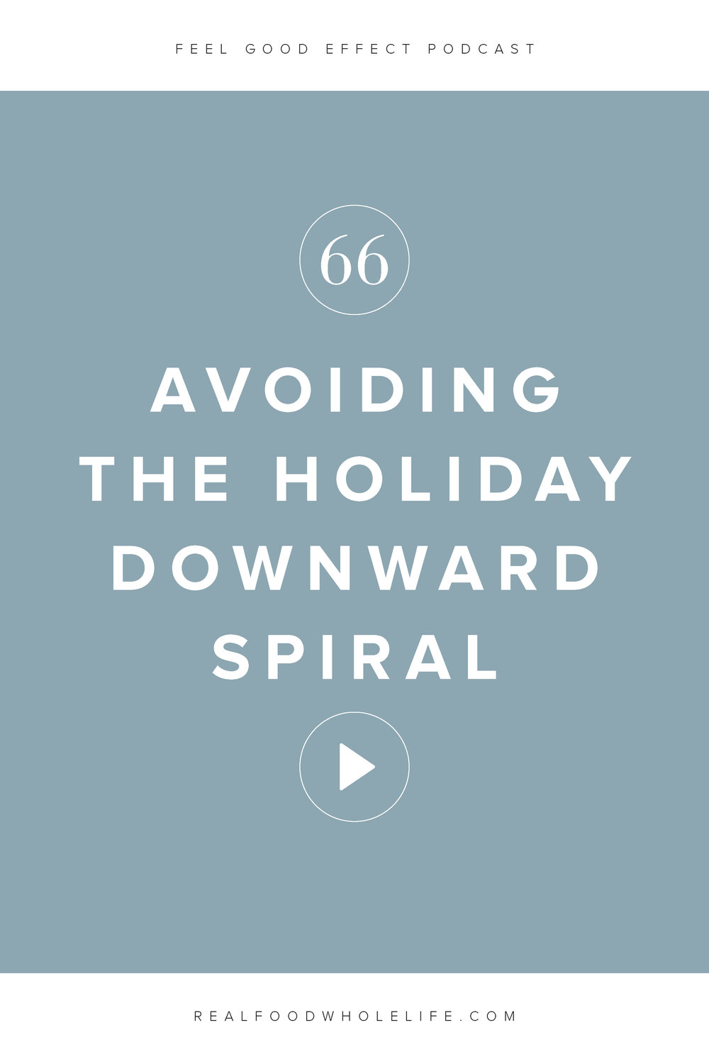How to Avoid the Holiday Downward Spiral & Cultivate an Intentional Season Instead, a podcast episode from the Feel Good Effect. Instead of getting stuck in the holiday spiral this year, use this time to ditch perfection, comparison, and overwhelm. #feelgoodeffect #podcast #wellness #holidaystress #selfcare #intentional #gentleisthenewperfect