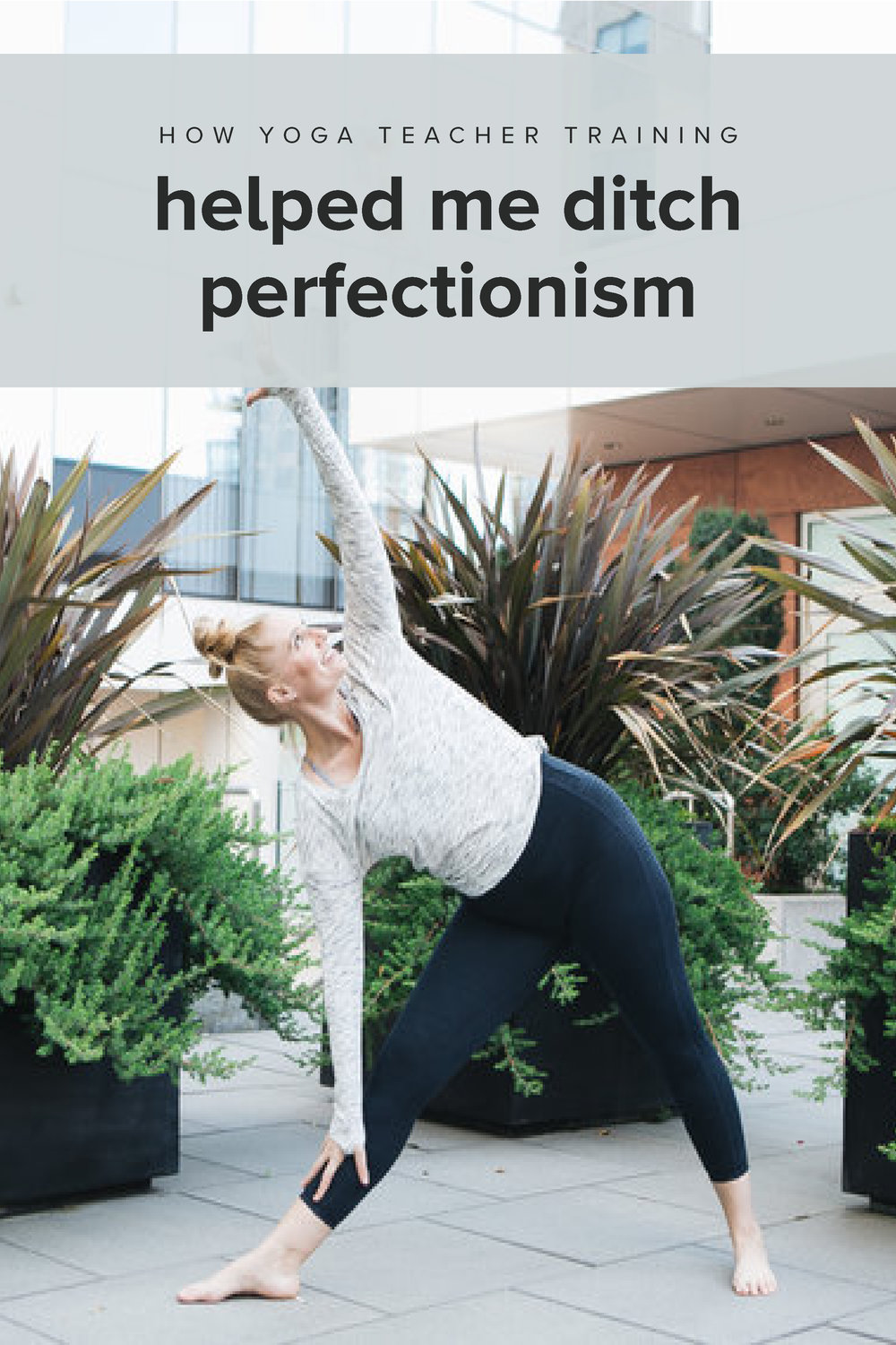 How yoga teacher training helped me ditcher perfectionism and taught me that I am enough. #feelgoodeffect #realfoodwholelife #gentleisthenewperfect #selflove #selfcare #healthy #wellness