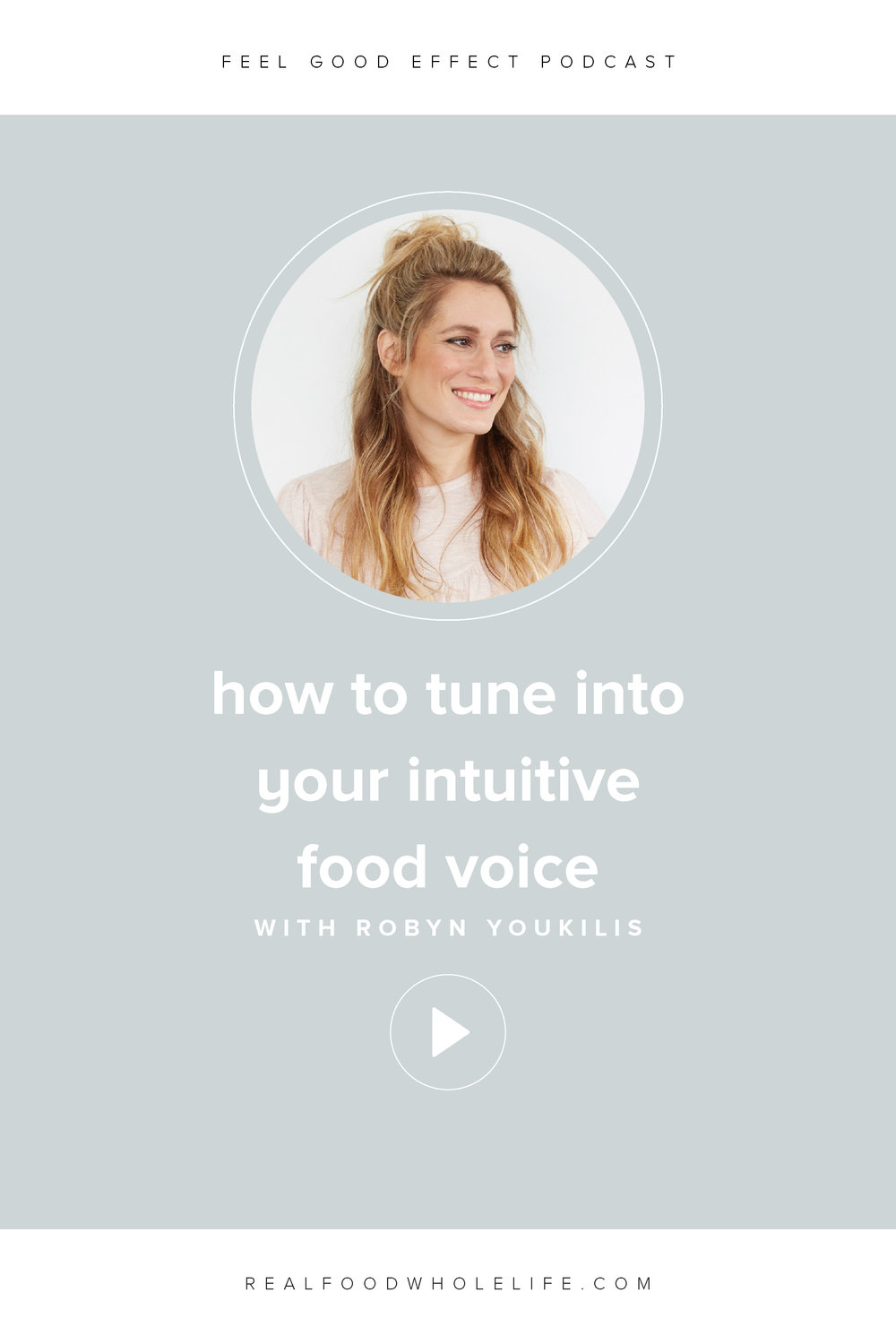 How to Tune Into Your Intuitive Food Voice and Stop Serial Dieting, an episode from the Feel Good Effect podcast.  An interview with Robyn Youkilis. #realfoodwholelife #feelgoodeffectpodcast #personaldevelopment #selfcare #selfimprovement #podcast #wellnesspodcast #healthpodcast #wellness #wellnesspodcast #healthandwellness #healthandwellnesspodcast