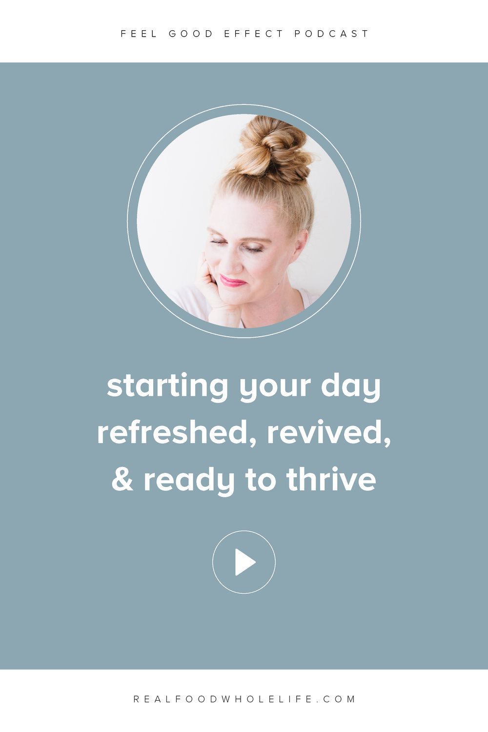 Listen to this episode of the Feel Good Effect podcast about starting your day refreshed, revived, and ready to thrive. Learn about how to implement a 5 Minute Morning and how it might help you. #feelgoodeffect #podcast #wellness #morning #simplifiedmorning #simplifiedselfcare #selfcare