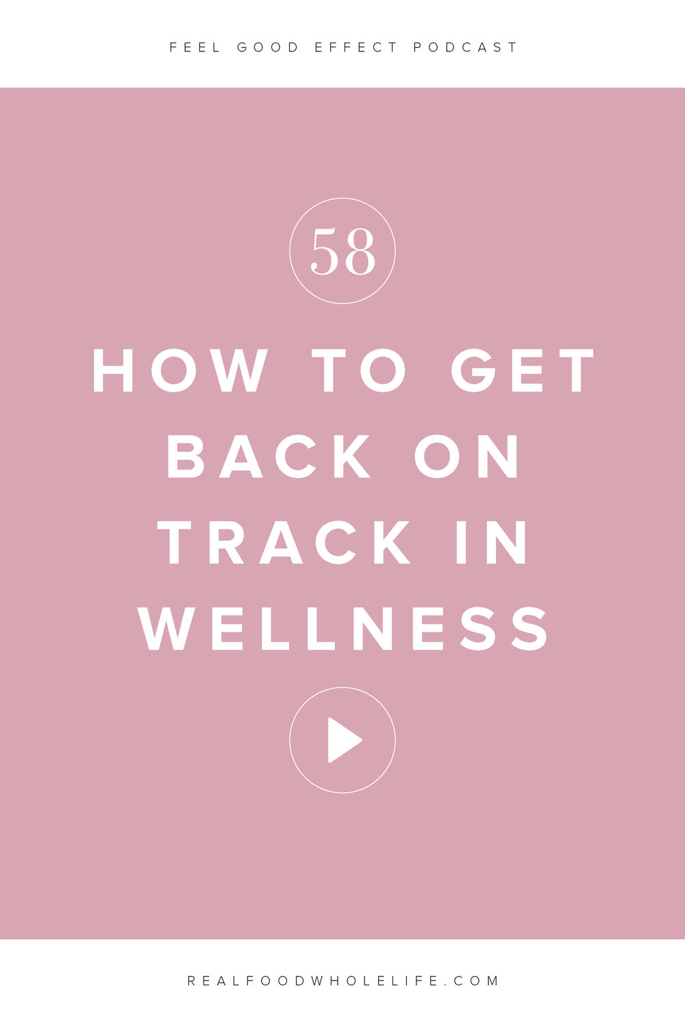 The Feel Good Effect Podcast: how to get back on track after you've let wellness slip. We're breaking down the 5 steps to getting back on track when you've gotten away from wellness. #feelgoodeffectpodcast #podcast #wellness #healthyandwellness #wellnesspodcast
