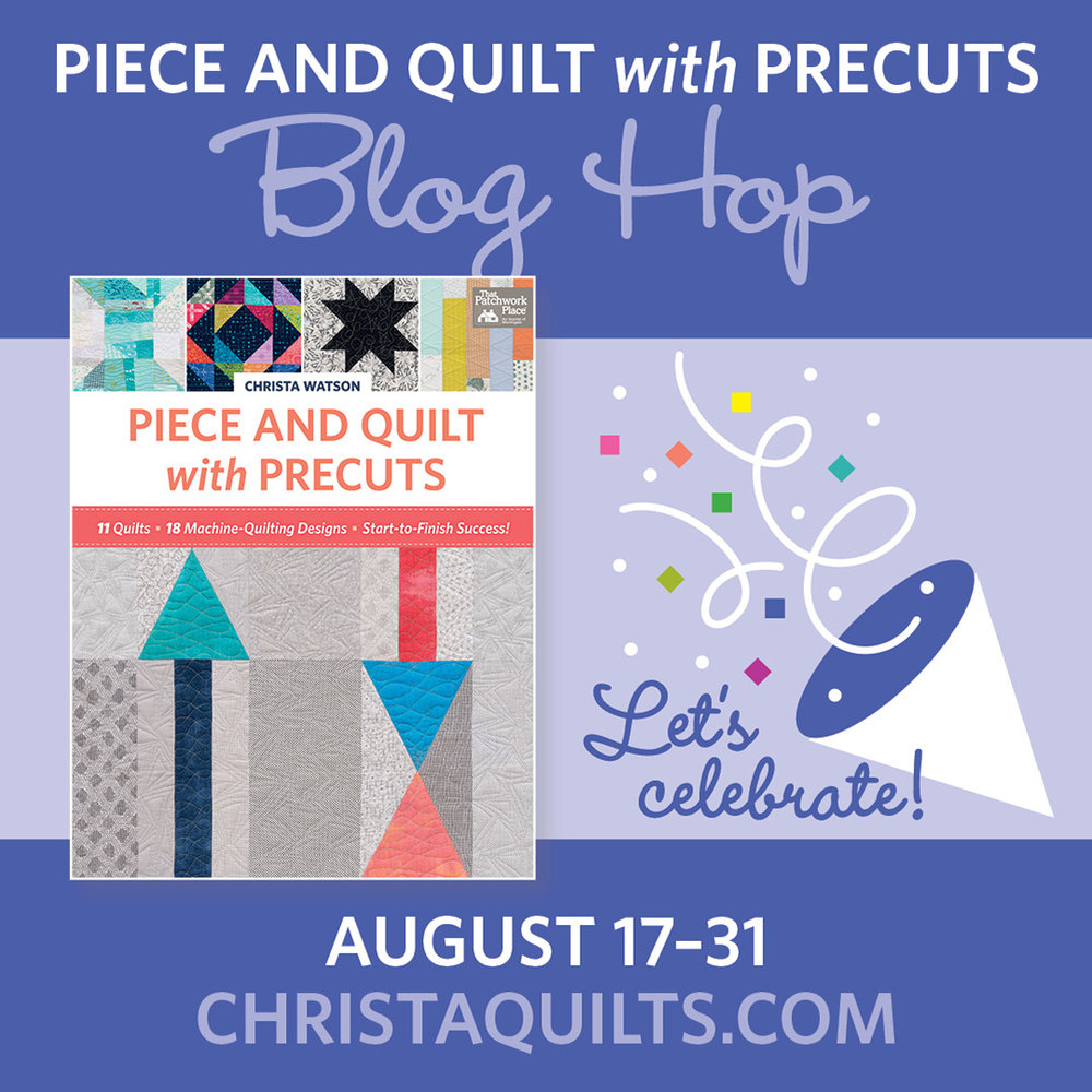 Piece and Quilt with Precuts Blog Hop.jpeg
