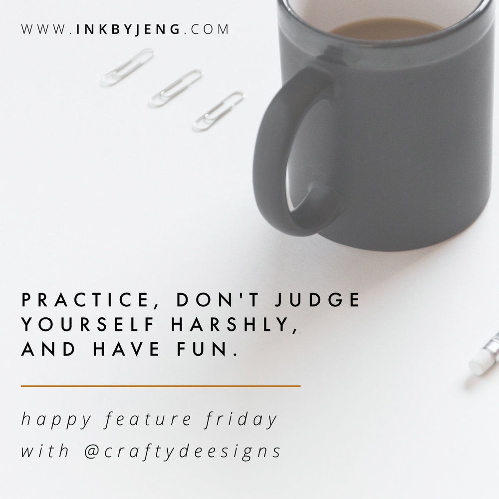 inkbyjeng_feature_friday_with_craftydeesigns_happy_friday.jpg