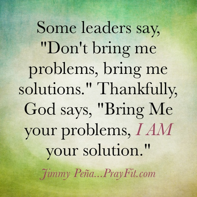 I AM your solution