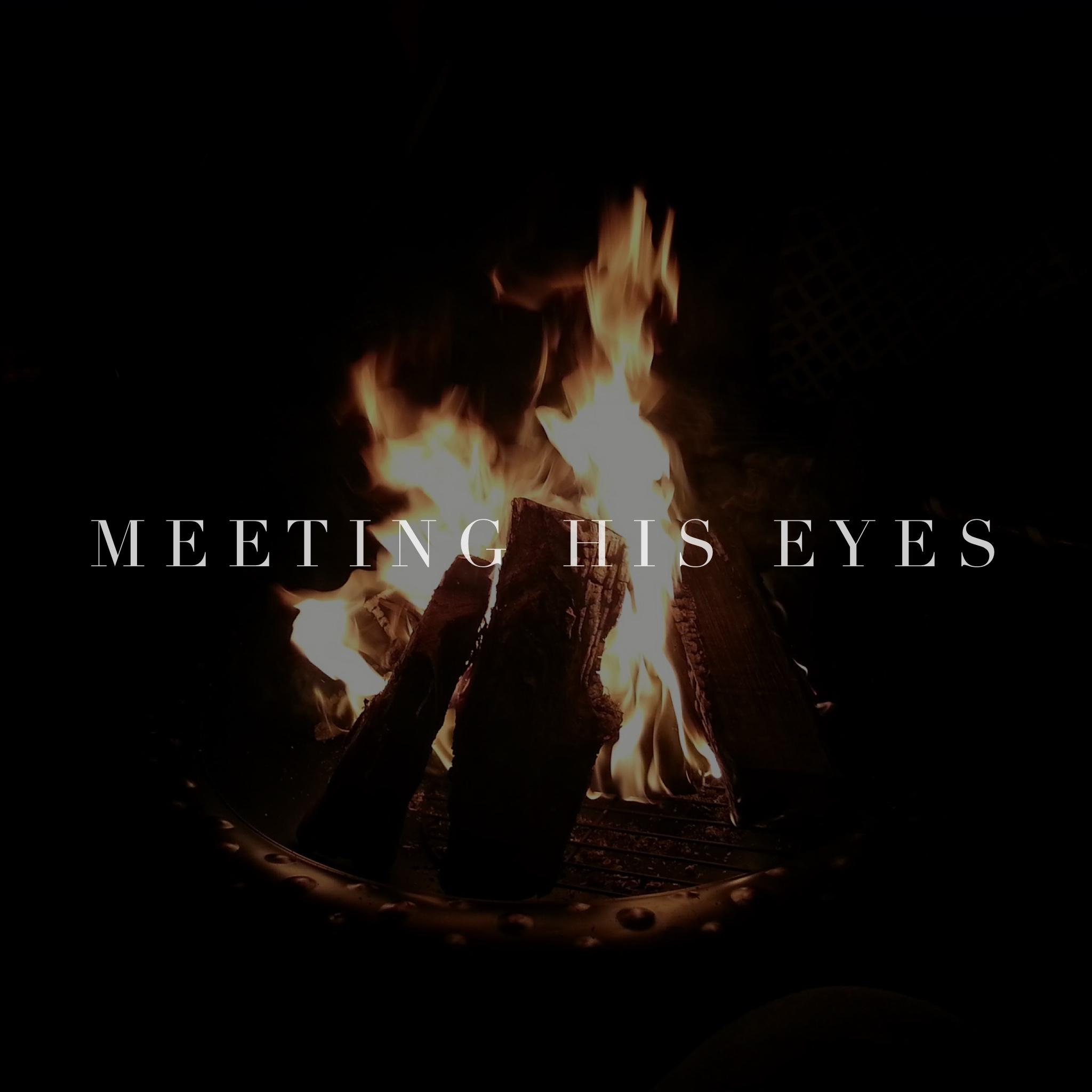 Meeting His Eyes