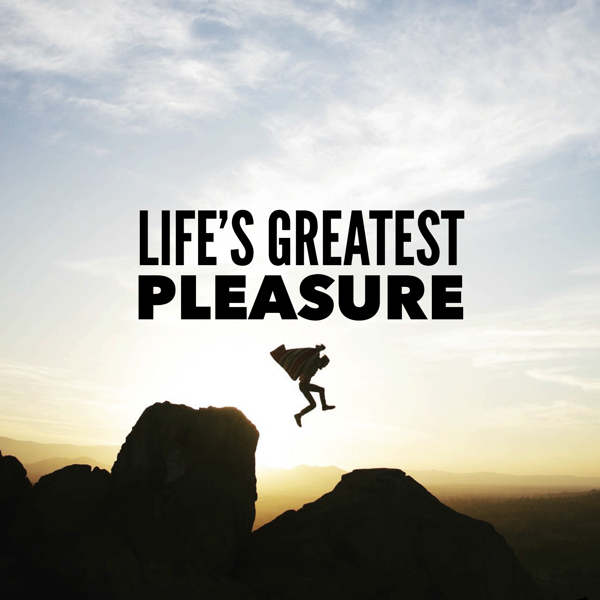 lifegreatestpleasure