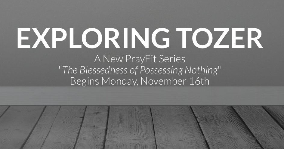 Exploring Tozer at PrayFit.png