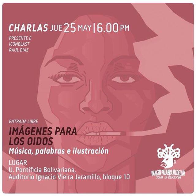 Acompáñanos hoy en la universidad pontificia bolivariana en la charla imágenes para los oídos @imagenpalabramedellin