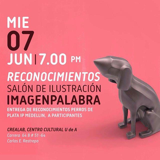Hoy acompáñanos junto con en la entregrega de reconocimientos de @imagenpalabramedellin en Crealab Carlos E Restrepo.