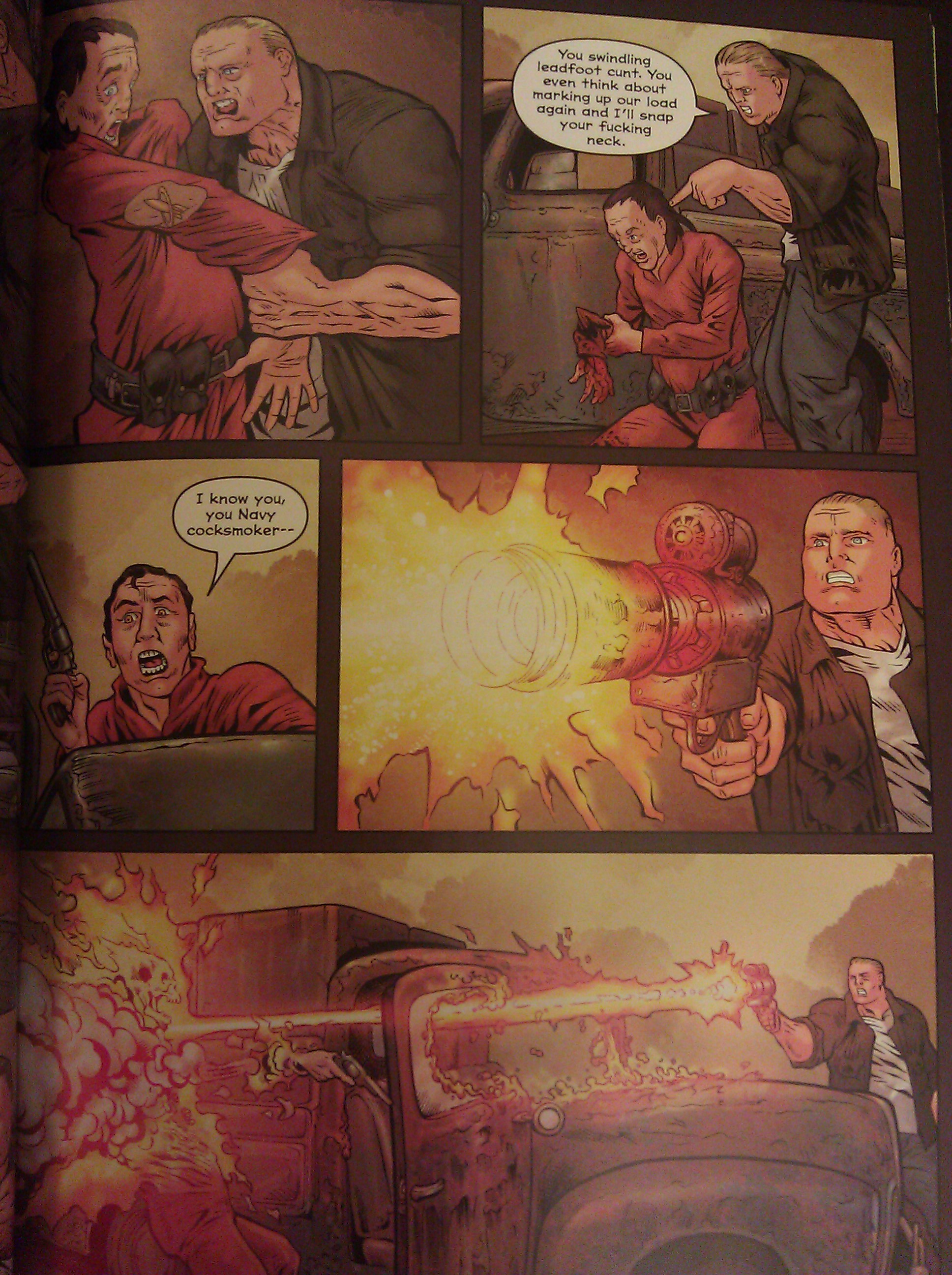 A man breaks another man's arm, crude insults are made, and a man is half-incinerated by a ray gun.