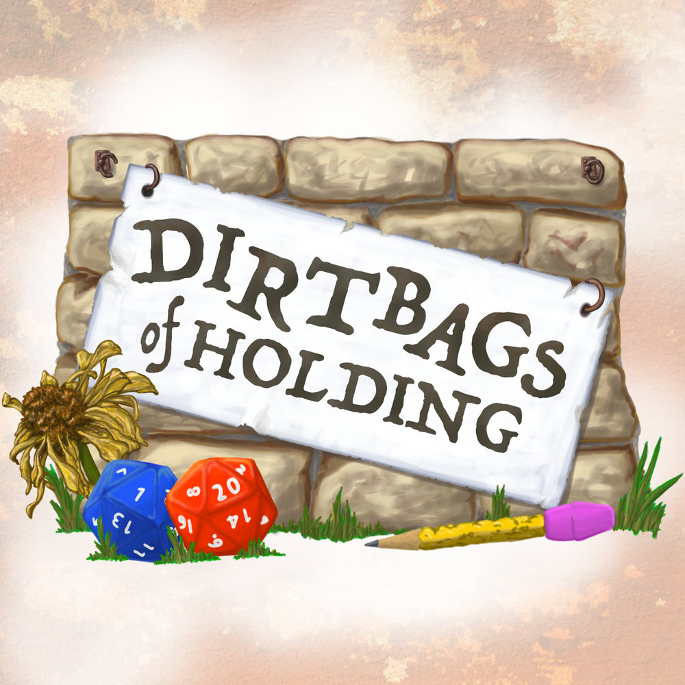 The Dirtbags of Holding
