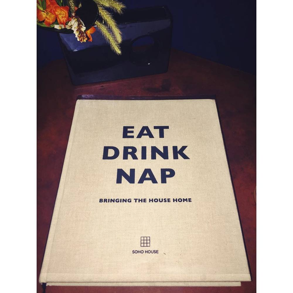 Eat. Drink. Nap. 🍲🍴🍸😴💤 #thegoodlife #sohohouse #nyc #wisewords #manhattan #downtown #meatpacking #eat #drink #nap #soho #westvillage #chelsea #highline #whitney #style #openhouseny (at Soho House New York)