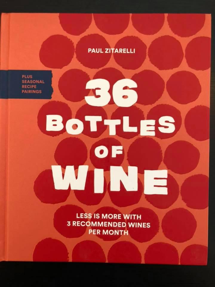 36 Bottles of Wine  is an impressive, succinctly written book by Seattle native, Paul Zitarelli