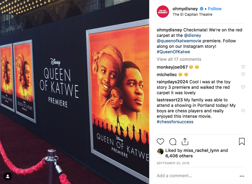 An example of a social media post announcing premiere coverage of  Queen of Katwe . I scripted and captured an Instagram story to go with it.