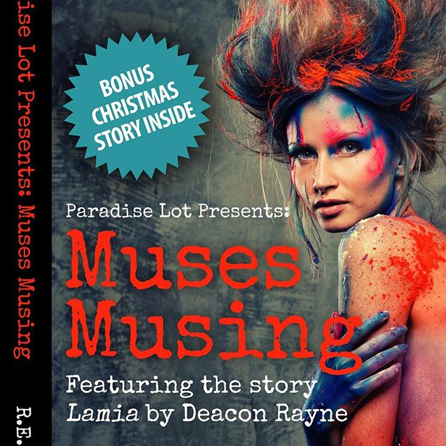 Muses Musing is finally out. #urbanfantasy #tbc #writing #fantasy #paradiselot #gonegod #shortstory #muse #lamia #christmas #greatreads