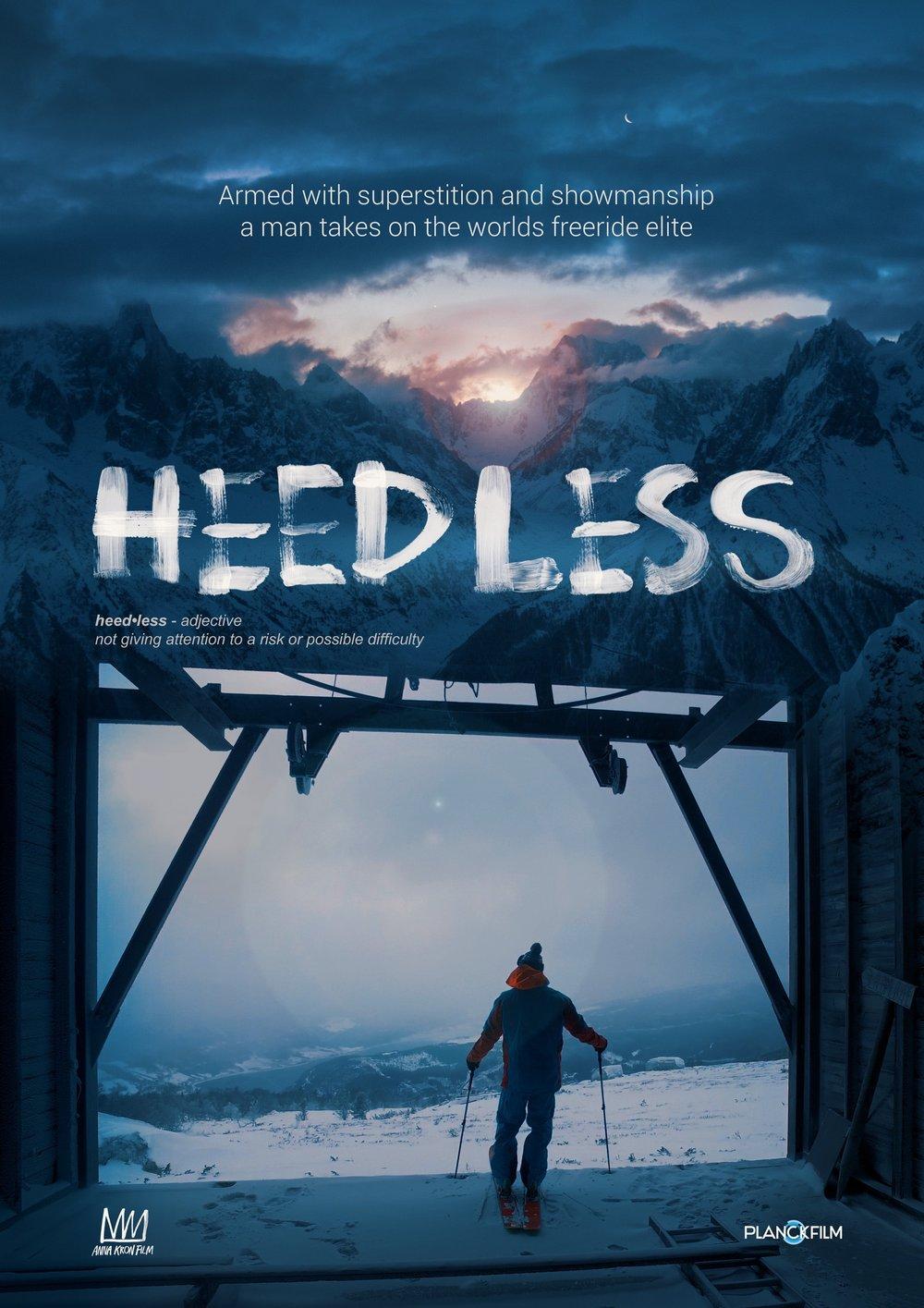 HEEDLESS / Documentary, 2017
