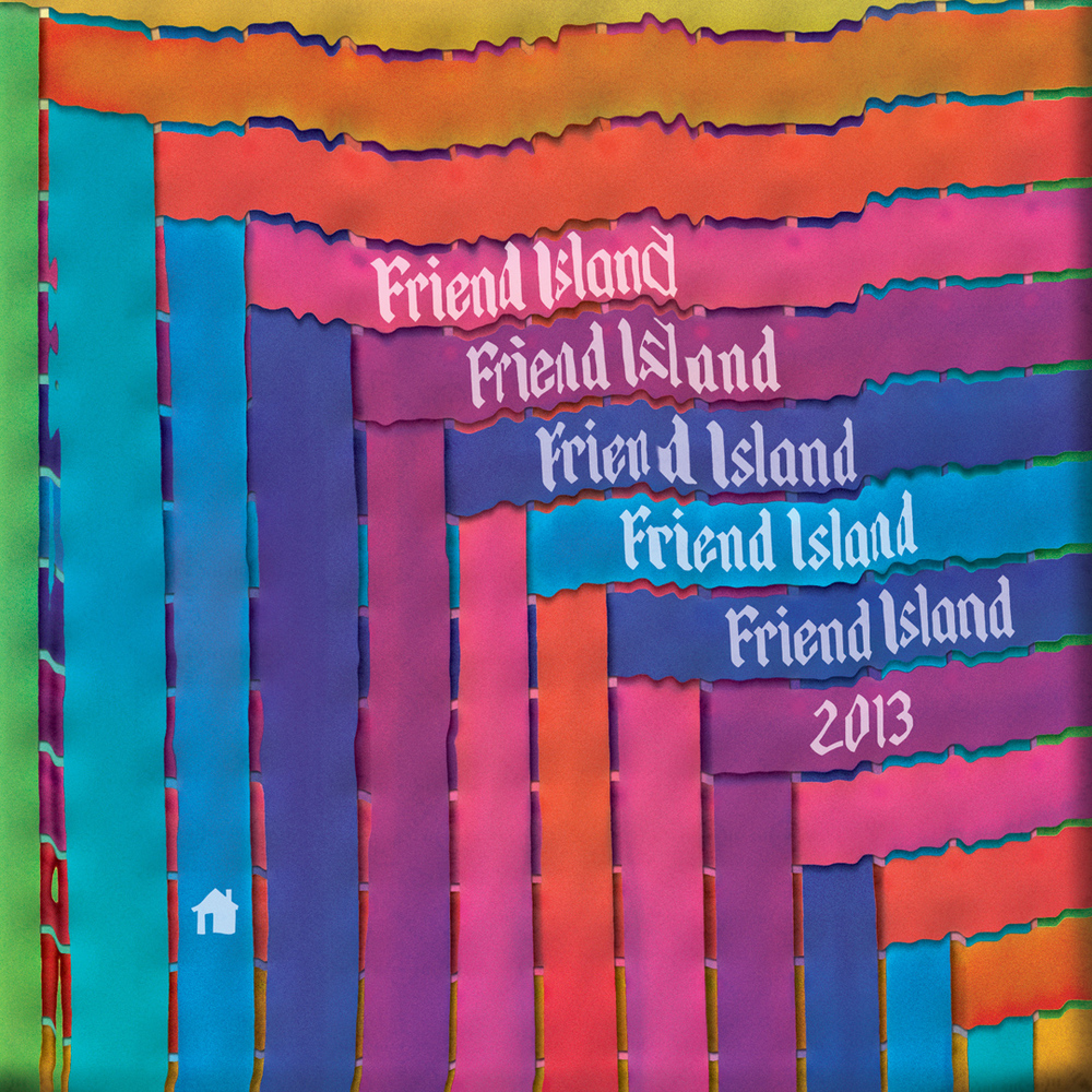 Friend Island 2013 Flyer