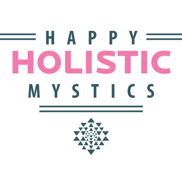 Happy Holistic Mystics