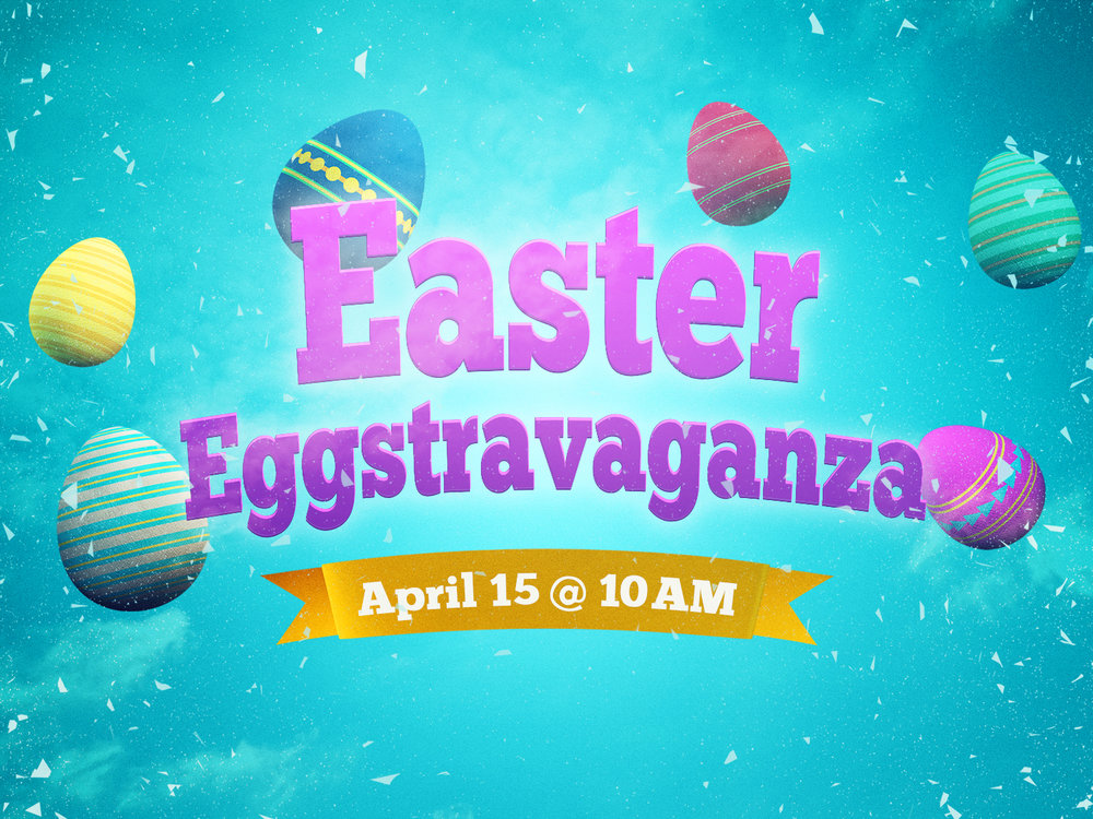 Join us for Eggstravaganza   April 15  - 50,000 eggs, free hotdogs, jumpies, and much more.