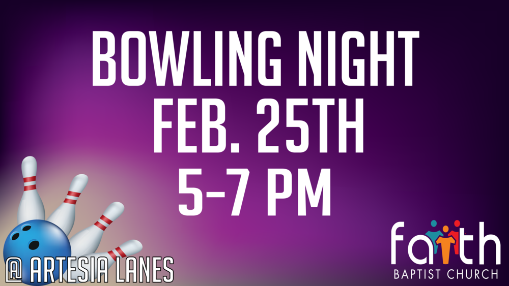 We are going to go bowling @ Artesia Lanes Sunday Night after Friend Day!!!!  Bring your family and lets have fun.