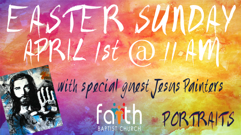 We will have faith groups at 10 AM and service at 11 AM with special guest Jesus Painter Ministries.