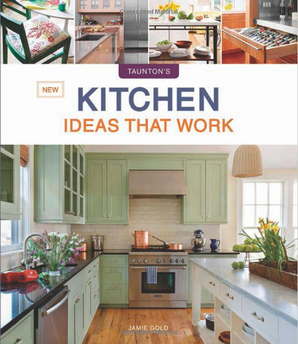 New Kitchen Idea New Kitchen Ideas That Work Book Review The Kitchen Designer