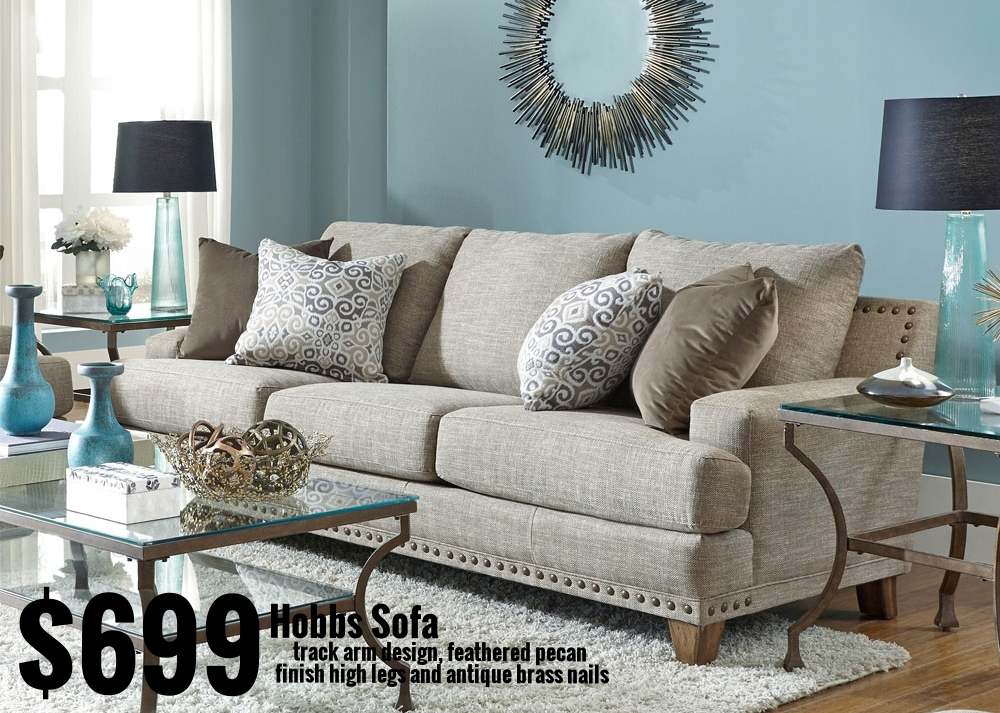 Sofa              Reg. $999.99        Sale Price $799.99        Spring Savings Price $699.99! Loveseat      Reg. $899.99         Sale $749.99                  Spring Savings $649.99 Chair           Reg. $749.99        Sale $549.99,                 Spring Savings $499.99 Ottoman     Reg. $449.99       Sale $349.99                Spring Savings $299.99