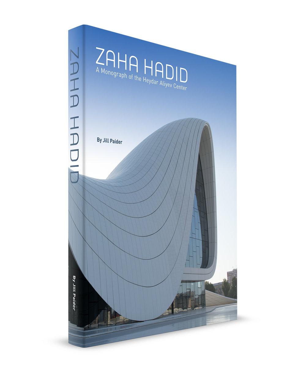ZAHA HADID: A MONOGRAPH OF THE HEYDAR ALIYEV CENTER