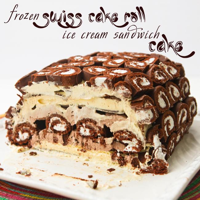 Frozen Swiss Cake Roll Ice Cream Sandwich Cake [Would you ...