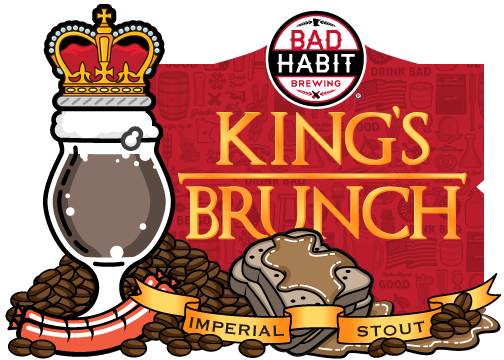 KING'S BRUNCH - Imperial Stout | 7% ABVIf I was King, I'd sleep in, wake up for a delicious brunch consisting of French toast, various meats and this imperial milk stout with cinnamon and maple syrup. It is thick, rich and sweet, just like the King. So grab another slice of bacon, because life is good. Long Live the King!