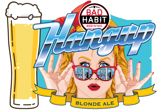 HANGUP - Blonde Ale | 5.2% ABVOne of the most approachable Bad Habit beer styles, our Blonde Ale is an easy to drink beer that is visually appealing and delightfully refreshing. Crisp, light bodied, well rounded and smooth, it is an American classic known for its simplicity. This beer features a gentle flavor balanced with moderate bitterness and malt notes. It is finished with an English yeast strain that leaves the beer nice and clean with a slight sweetness. It might seem like your average domestic but this blonde definetly has more fun.