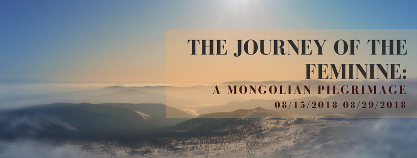 THE JOURNEY OF THE FEMININE_ A Mongolian Pilgrimage (4).png